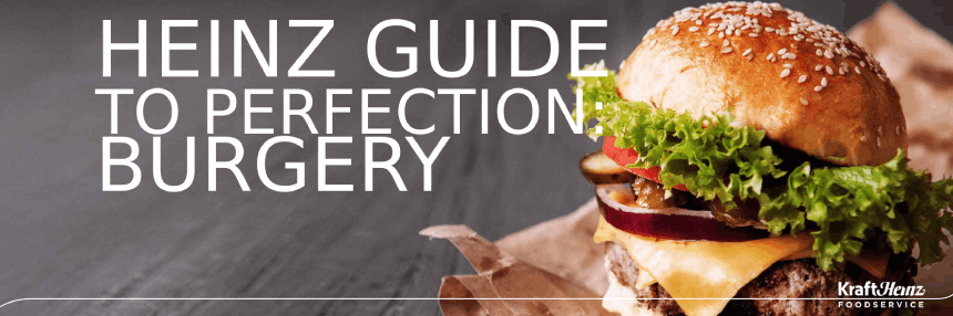 Heinz guide to perfection: Burgery