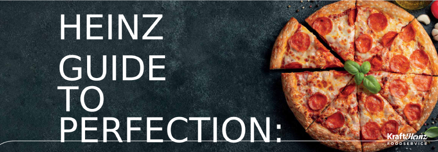 Heinz guide to perfection: Pizza
